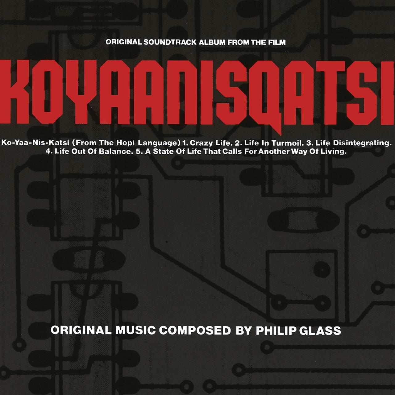 Koyaanisqatsi - Philip Glass